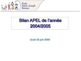 Bilan APEL de l'année 2004/2005