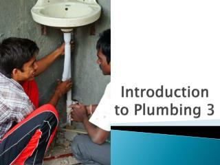 Introduction to Plumbing 3
