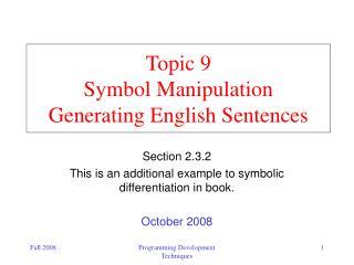 Topic 9  Symbol Manipulation Generating English Sentences