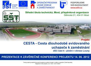 Projekt CESTA - Cesta dlouhodobě evidovaného uchazeče k zaměstnání