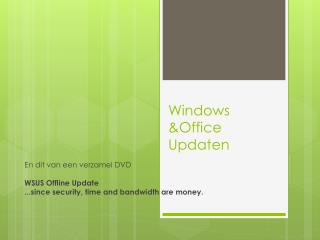 Windows &Office  Updaten