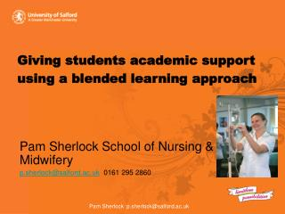 Giving students academic support using a blended learning approach