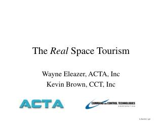 The  Real  Space Tourism