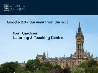 Moodle 2.3 - the view from the suit