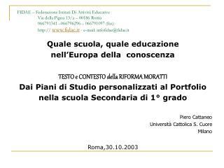 Quale scuola, quale educazione nell'Europa della  conoscenza