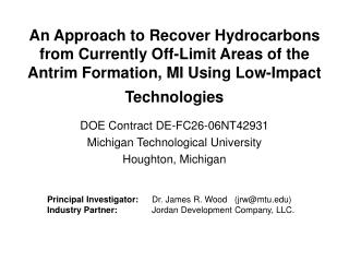 DOE Contract DE-FC26-06NT42931 Michigan Technological University Houghton, Michigan