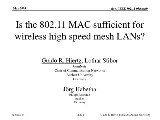 Is the 802.11 MAC sufficient for wireless high speed mesh LANs?