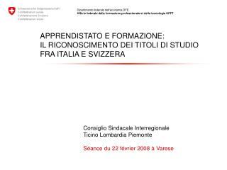 APPRENDISTATO E FORMAZIONE: IL RICONOSCIMENTO DEI TITOLI DI STUDIO FRA ITALIA E SVIZZERA