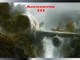 Aeronaves   III