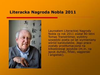 Literacka Nagroda Nobla 2011
