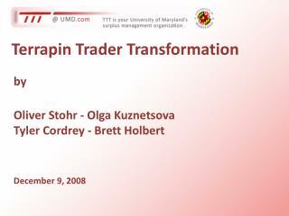 Terrapin Trader Transformation