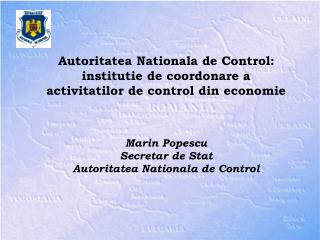 Autoritatea Nationala de Control:  institutie de coordonare a