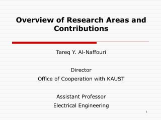 Overview of Research Areas and Contributions