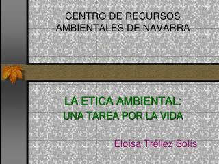 CENTRO DE RECURSOS AMBIENTALES DE NAVARRA