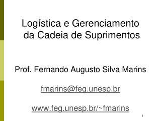 Sumário Logística Cenário Fatores para o Desenvolvimento da Logística