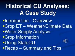 Historical CU Analyses: A Case Study