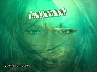 Beauté Surnaturelle