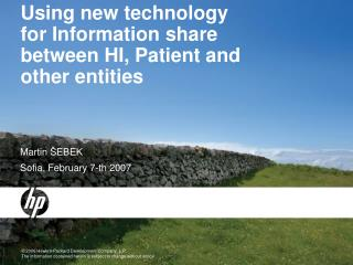 Using new technology for Information share between HI, Patient and other entities