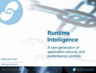 Runtime Intelligence