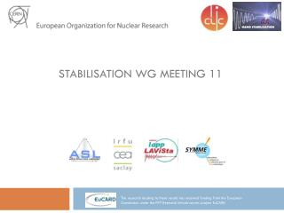 Stabilisation  WG meeting 11