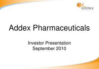 Addex Pharmaceuticals Investor Presentation September 2010