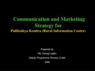 Communication and Marketing Strategy for  Pallitathya Kendra (Rural Information Centre)
