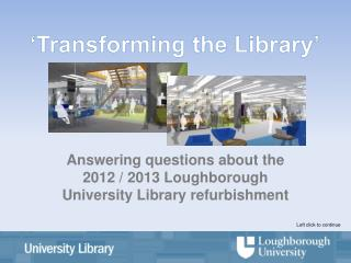 'Transforming  the  Library'
