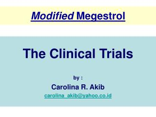 Modified  Megestrol