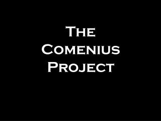 The Comenius Project