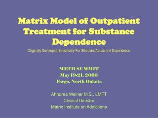 Matrix Model of Outpatient Treatment for Substance Dependence