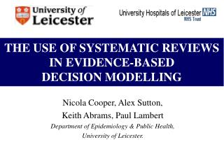 THE USE OF SYSTEMATIC REVIEWS IN EVIDENCE-BASED  DECISION MODELLING