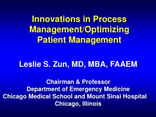 Innovations in Process Management/Optimizing Patient Management