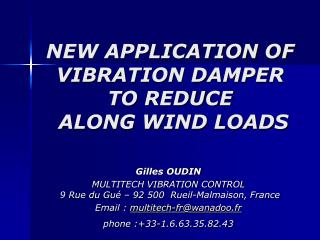 NEW APPLICATION OF VIBRATION DAMPER  TO REDUCE  ALONG WIND LOADS