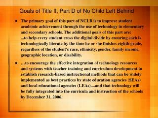 Goals of Title II, Part D of No Child Left Behind