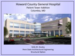 Howard County General Hospital Patient Tower Addition Columbia, MD