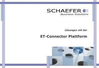 L�sungen mit der ET-Connector Plattform