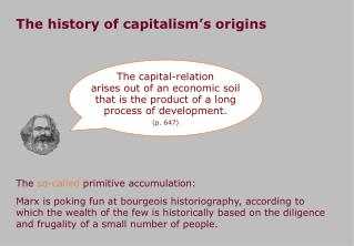The history of  capitalism ' s  origins
