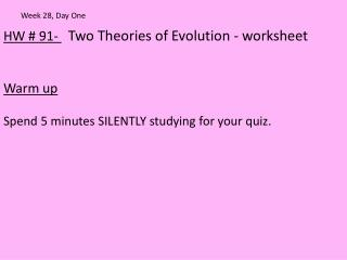 HW # 91-  Two Theories of Evolution - worksheet Warm up