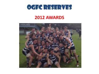 OGFC RESERVES 2012 AWARDS