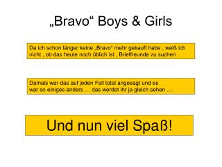 """Bravo"" Boys & Girls"