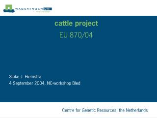 cattle project  EU 870/04