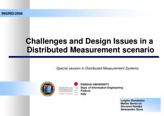 Challenges and Design Issues in a  Distributed Measurement scenario