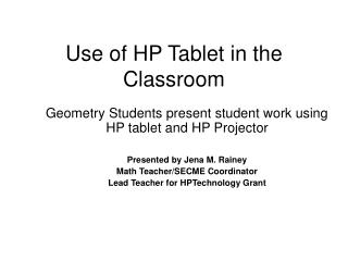 Use of HP Tablet in the Classroom