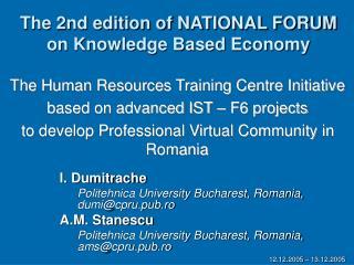 I. Dumitrache Politehnica University Bucharest, Romania, dumi@cpru.pub.ro A.M. Stanescu