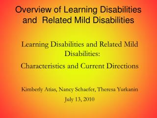 Overview of Learning Disabilities  and  Related Mild Disabilities