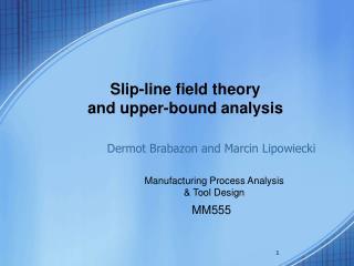 Manufacturing Process Analysis  & Tool Design