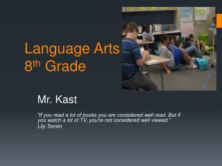 Language Arts 8 th  Grade