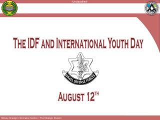 The IDF and International Youth Day