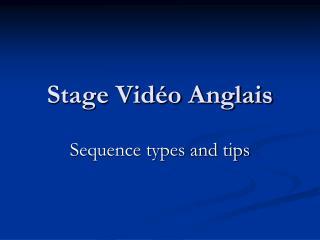 Stage Vidéo Anglais