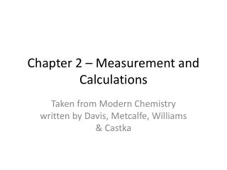 Chapter 2 – Measurement and Calculations
